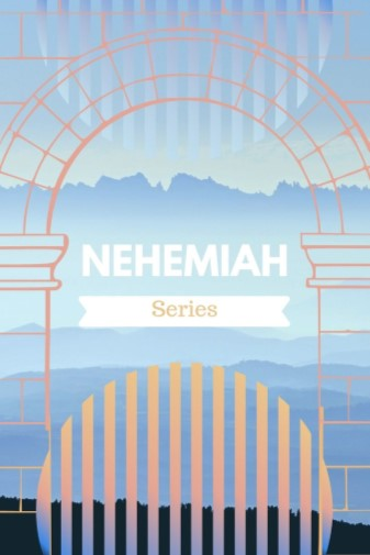 Nehemiah 1:1-4- I will build my Church