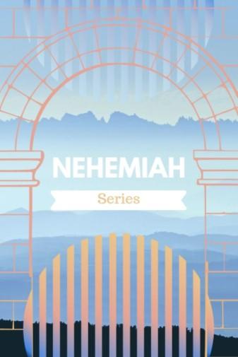 Nehemiah 1:4-11 (part 2) – Penitence and Promises